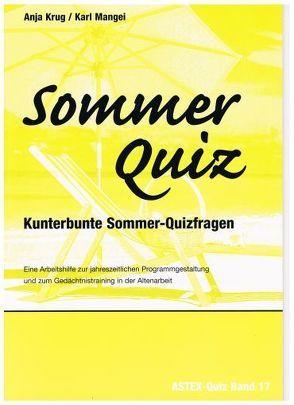 Sommer Quiz – Kunterbunte Sommer-Quizfragen von Krug,  Anja, Mangei,  Karl