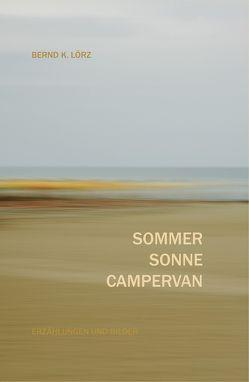 SOMMER SONNE CAMPERVAN von Lörz,  Bernd K.