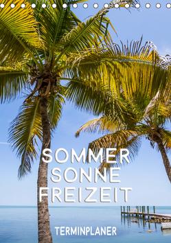 Sommer, Sonne, Freizeit / Terminplaner (Tischkalender 2019 DIN A5 hoch) von Viola,  Melanie