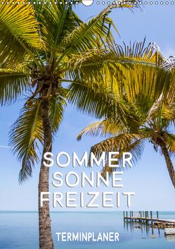 Sommer, Sonne, Freizeit / Terminplaner (Wandkalender 2019 DIN A3 hoch) von Viola,  Melanie