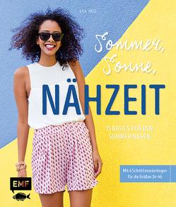 Sommer, Sonne, Nähzeit – 15 Basics für den Sommer nähen von Meis,  Ilka