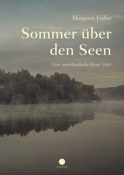 Sommer über den Seen von Bonn,  Klaus, Fleischmann,  Fritz ( Nachwort), Fuller,  Margaret