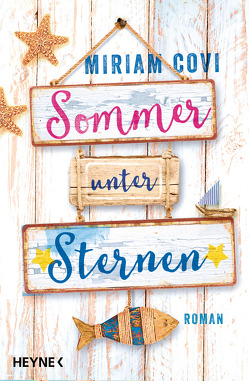 Sommer unter Sternen von Covi,  Miriam