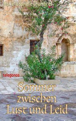 Sommer zwischen Lust und Leid von Chambres,  Marie-Gabrielle
