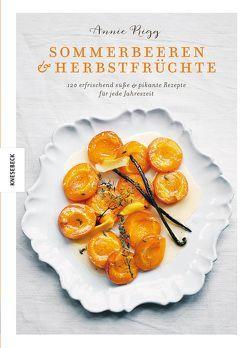 Sommerbeeren & Herbstfrüchte von Fisher,  Tara, Holle,  Barbara, Rigg,  Annie