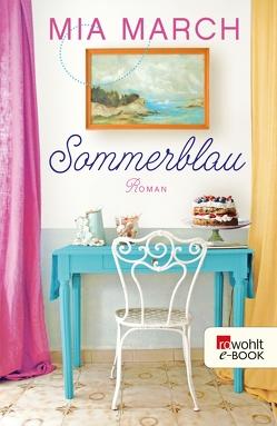 Sommerblau von March,  Mia, Naumann,  Katharina, Pahnke,  Juliane