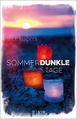 Sommerdunkle Tage von Eisold-Viebig,  Angelika, Kuipers,  Alice