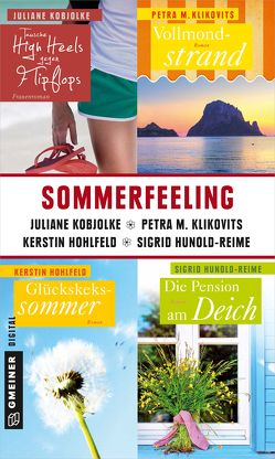 Sommerfeeling von Hohlfeld,  Kerstin, Hunold-Reime,  Sigrid, Klikovits,  Petra, Kobjolke,  Juliane