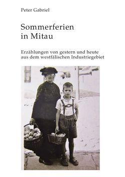 Sommerferien in Mitau von Gabriel,  Peter