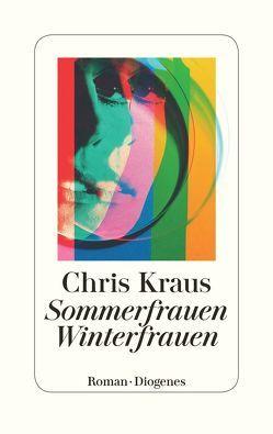 Sommerfrauen, Winterfrauen von Kraus,  Chris