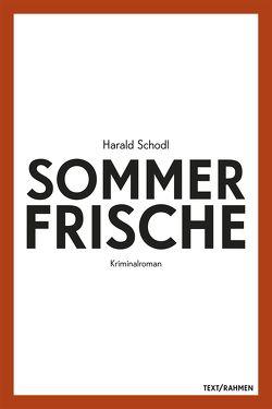 Sommerfrische von Harald,  Schodl