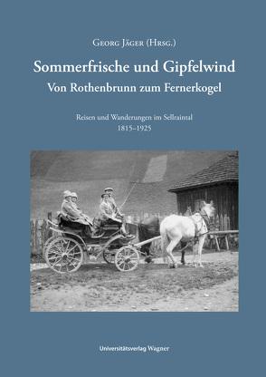 Sommerfrische und Gipfelwind von Jaeger,  Georg