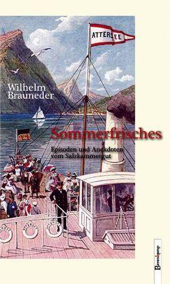 Sommerfrisches von Brauneder,  Wilhelm