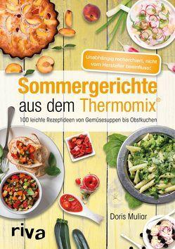 Sommergerichte aus dem Thermomix® von Muliar,  Doris
