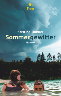 Sommergewitter von Dunker,  Kristina