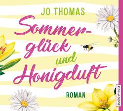 Sommerglück und Honigduft von Reichart-Schmitz,  Gabi, Simone,  Uta, Thomas,  Jo
