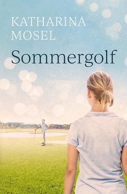 Sommergolf von Mosel,  Katharina