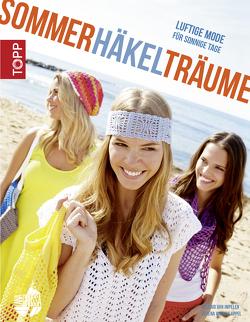 Sommerhäkelträume von Appel,  Verena Woehlk, van Impelen,  Helgrid
