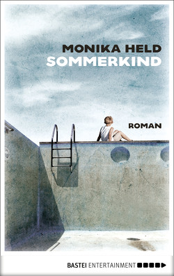 Sommerkind von Held,  Monika