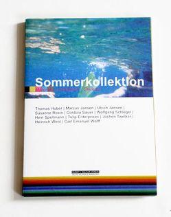 Sommerkollektion von Oltmanns,  Dietrich, Wollheim,  Ralf
