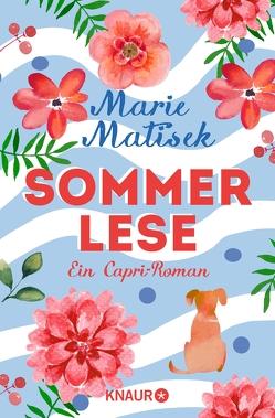 Sommerlese von Matisek,  Marie