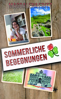Sommerliche Begegungen von Fritz,  Magdalena