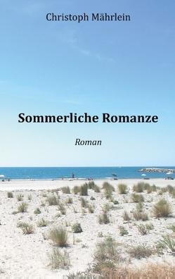 Sommerliche Romanze von Mährlein,  Christoph