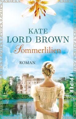 Sommerlilien von Brown,  Kate Lord, Link,  Elke