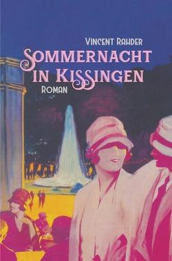 Sommernacht in Kissingen von Rahder,  Vincent