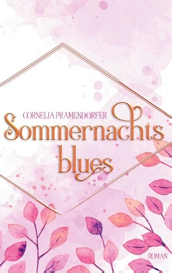 Sommernachtsblues von Pramendorfer,  Cornelia
