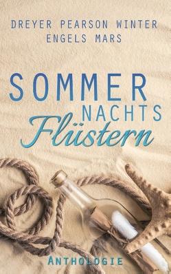 Sommernachtsflüstern von Dreyer,  Jona, Engels,  Luzie, Mars,  Regina, Pearson,  Sara, Winter,  B.D.