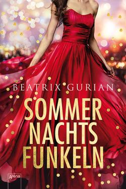 Sommernachtsfunkeln von Gurian,  Beatrix