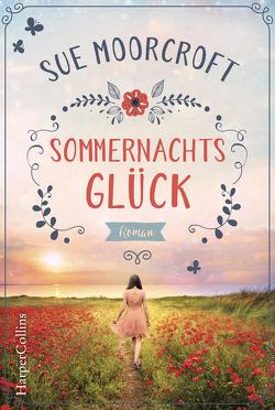 Sommernachtsglück von Moorcroft,  Sue, Pregler,  Anke, Röhl,  Barbara