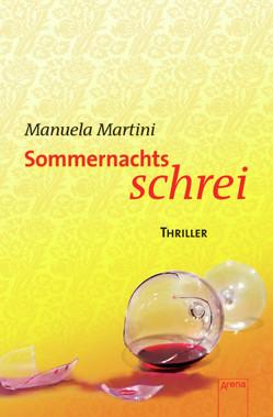 Sommernachtsschrei von Martini,  Manuela