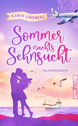 Sommernachtssehnsucht – Eine Islandliebe von Lindberg,  Karin