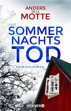 Sommernachtstod von de la Motte,  Anders, Kasten,  Marie-Sophie