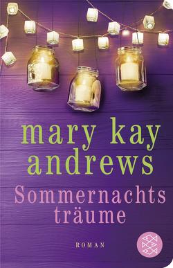 Sommernachtsträume von Andrews,  Mary Kay, Fischer,  Andrea
