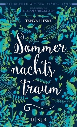 Sommernachtstraum von Lieske,  Tanya