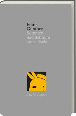 Sommernachtstraum eines Esels von Günther,  Frank