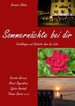 Sommernächte bei dir von Amstadt,  Sylvia, Barmé,  Thomas, Bayraktar,  Mesut, Werner,  Kerstin