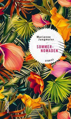 Sommernomaden von Jungmaier,  Marianne