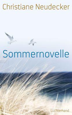 Sommernovelle von Neudecker,  Christiane