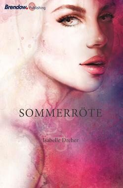 Sommerröte von Dreher,  Isabelle