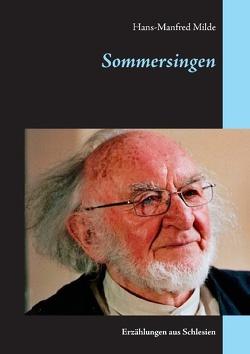 Sommersingen von Milde,  Hans-Manfred