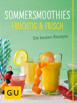 Sommersmoothies von Dusy,  Tanja, Redies,  Alessandra