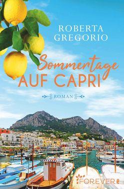 Sommertage auf Capri von Gregorio,  Roberta