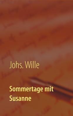 Sommertage mit Susanne von Wille,  Johs.