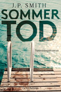 Sommertod von Schmidt,  Rainer, Smith,  J.P.