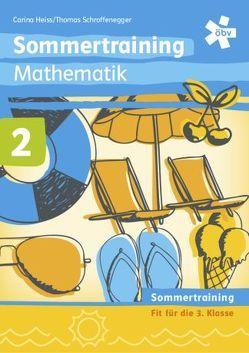Sommertraining Mathematik 2 von Heiss,  Carina, Schroffenegger,  Thomas