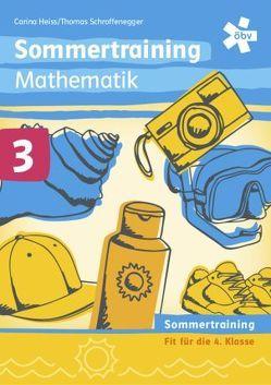 Sommertraining Mathematik 3 von Heiss,  Carina, Schroffenegger,  Thomas